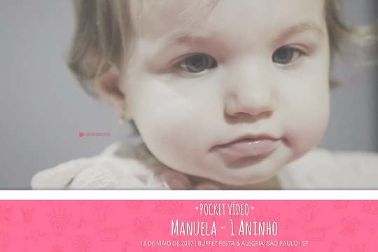 Capa do post Kids Pocket Video da Manuela 1 aninho